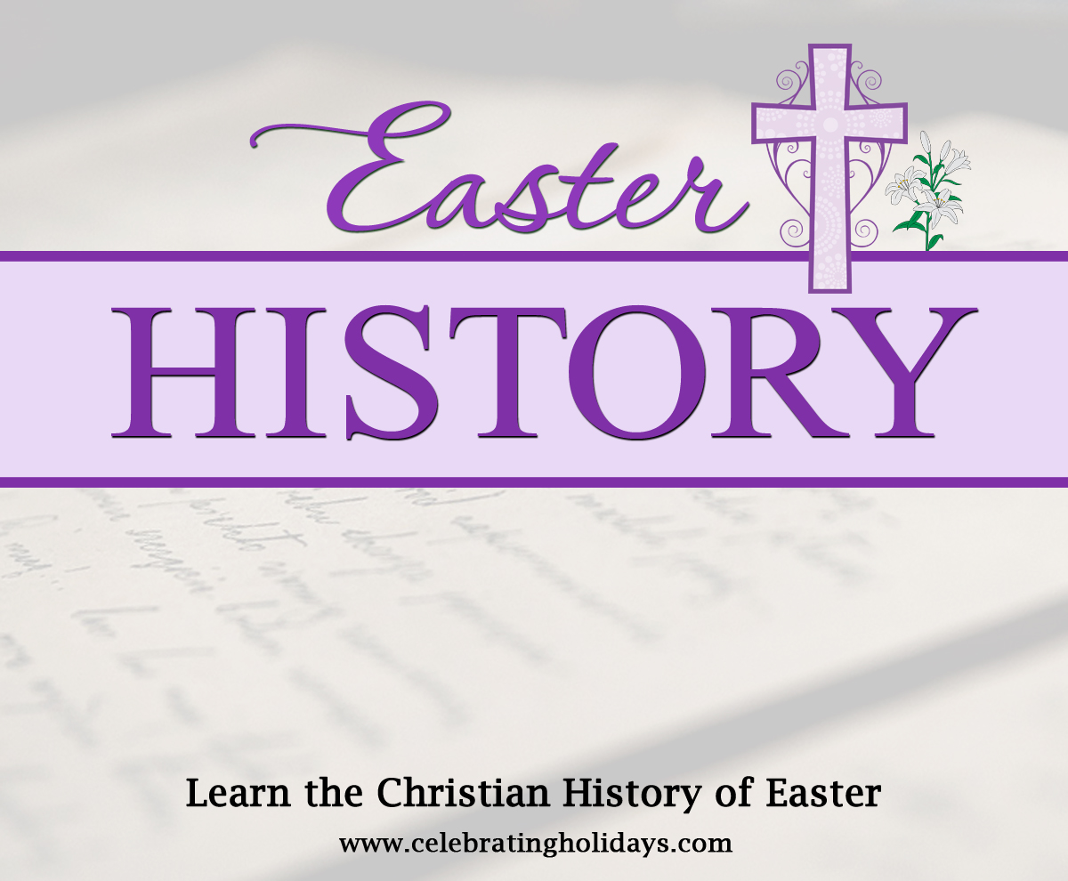 Easter History | Celebrating Holidays