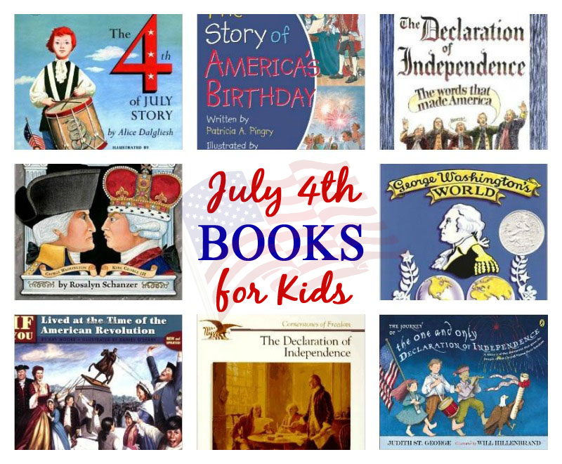 July 4th Books For Kids Celebrating Holidays
